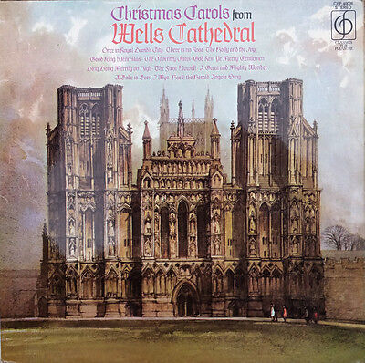 Wells Cathedral Choir  –  Christmas Carols From Wells Cathedral