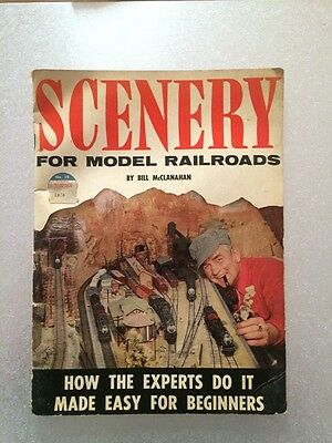 Scenery for Model Railroads Bill McClanahan Vintage 1958 Kalmbach