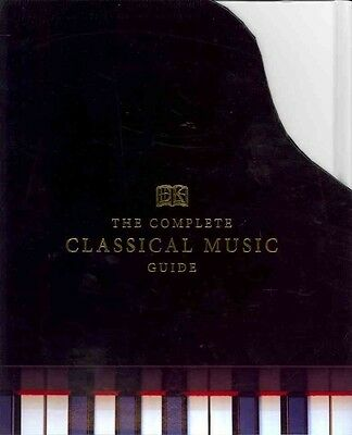 The Complete Classical Music Guide by Dk Hardcover Book (English)