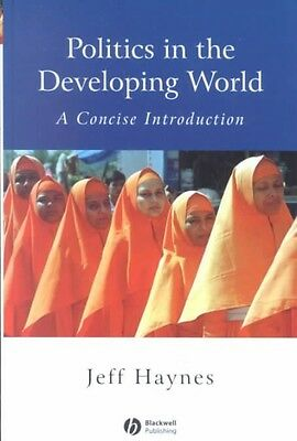 Politics in the Developing World: A Concise Introduction by Jeffrey Haynes Hardc