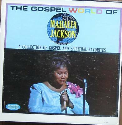 Mahalia Jackson, Gospel World of, rare Kenwood LP