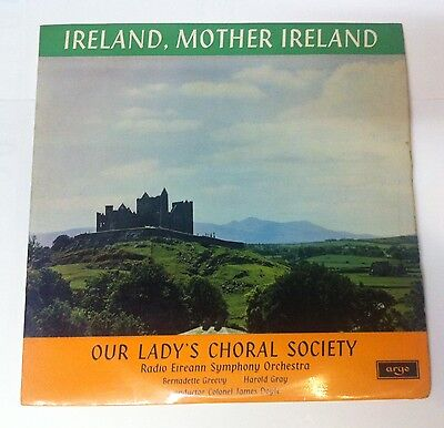 Our Lady's Choral Society. Ireland, Mother, Ireland. Argo record. ZRG 5434.LP