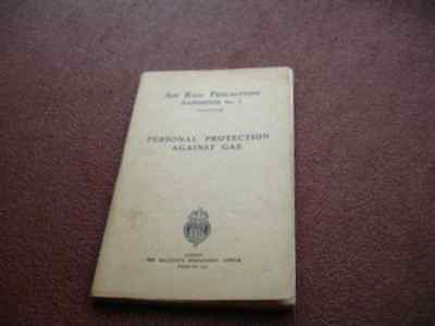 WW2 ARP Book Personal Protection Against Gas