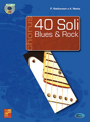 40 SOLI BLUES & ROCK con CD di P. Nathanson e A. Nesta