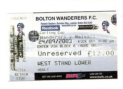 2003-2004 Ticket Bolton v  Walsall Carling Cup