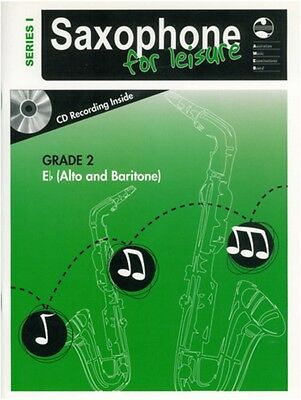 Saxophone For Leisure Music Book, Grade 2 E Flat Book & CD Series 1