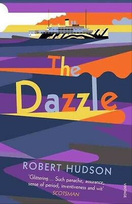 The Dazzle by Robert Hudson Paperback Book