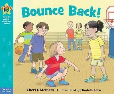 Bounce Back! by Cheri Meiners (Paperback, 2014)