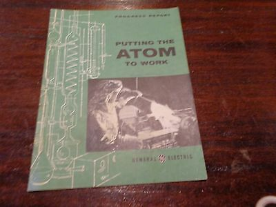 Vintage General Electric Booklet Progress Report Putting The Atom To Work