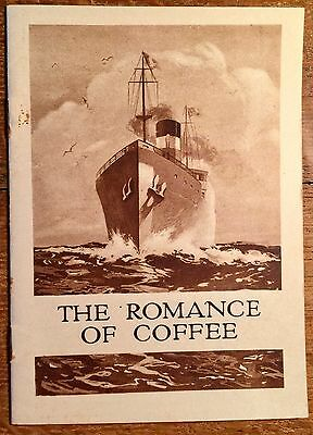 """Vintage 1923 Booklet """"THE ROMANCE OF COFFEE"""" By Chase And Sanborn 4""""x6"""""""