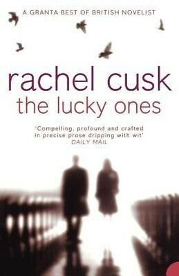 The Lucky Ones by Rachel Cusk Paperback Book