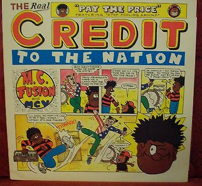 "CREDIT TO THE NATION' pay the price 12"" vinyl unplayed"