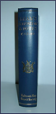 Isham'S Observations & Notes 1743-49 Vol Xii Hudson'S Bay Company Fort Churchill