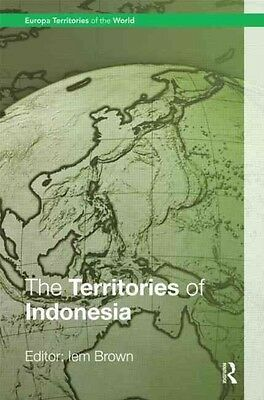 The Territories of Indonesia by Iem Brown Hardcover Book (English)