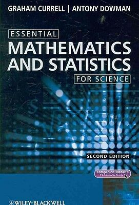 Essential Mathematics and Statistics for Science by Antony Dowman Hardcover Book
