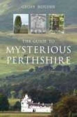 Guide to Mysterious Perthshire by Geoff Holder Paperback Book