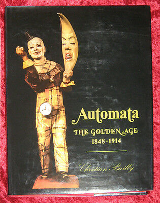 Automata: The Golden Age –1848-1914 – Fine Condition – Mechanical Magic