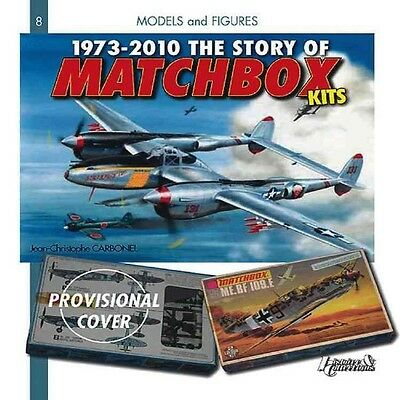 1973-2010 The Story of Matchbox Kits by J-C Carbonel (English)