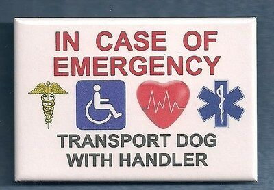 IN CASE OF EMERGENCY TRANSPORT DOG WITH HANDLER --- service dog PIN button