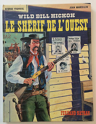 Fronval/marcellin ¤ Wild Bill Hickok ¤ Le Sherif De L'ouest ¤ Eo 1974 Nathan