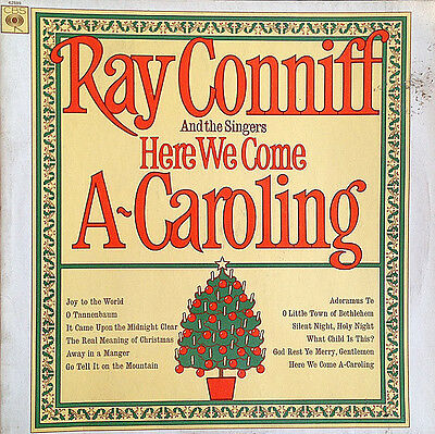 Ray Conniff And The Singers  –  Here We Come A-Caroling
