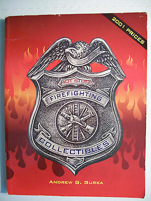 FIREMEN PRICE GUIDE COLLECTOR'S BOOK Nozzles Lantern Button Pins Hats Toy