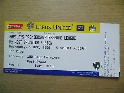 Tickets/ Stubs Reserve League 2006 - LEEDS UNITED v WEST BROMWICH ALBION, 5 Apr