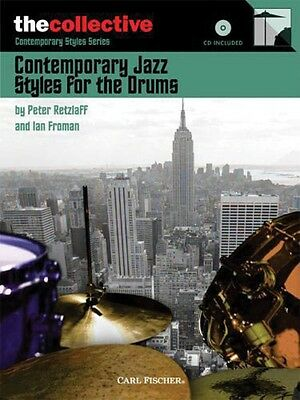 Contemporary Styles Series: Contemporary Jazz Styles for Drums Music Book w/ CD
