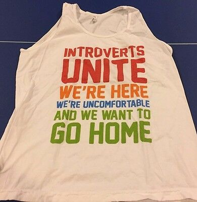 Introverts Unite Tank Top L Large White Humor