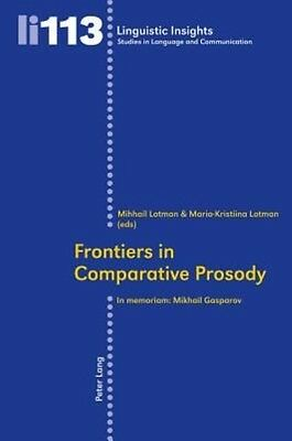 Frontiers in Comparative Prosody by Paperback Book (English)