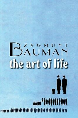 The Art of Life by Zygmunt Bauman Paperback Book (English)