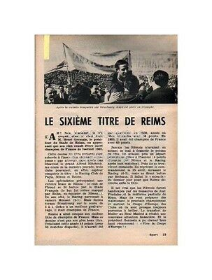Doc/Clipping 1962 (Ref Pot 185) FOOTBALL EQUIPE REIMS CHAMPION FRANCE 1p