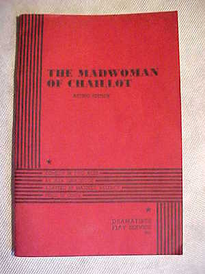 THE MADWOMAN OF CHAILLOT Jean Giraudoux Dramatists Play Service Acting Ed 1947