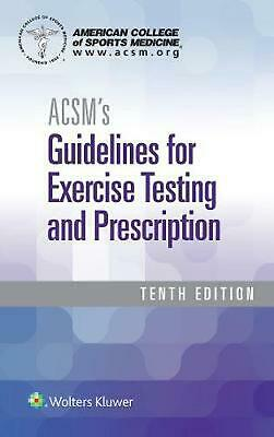 ACSM's Guidelines for Exercise Testing and Prescription 10th Edition by American