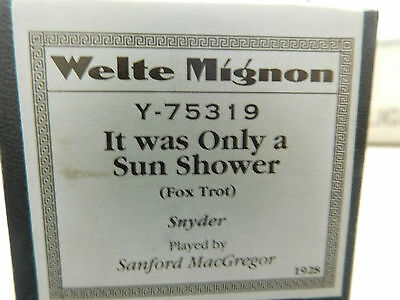 Welte Mignon Recut Piano Roll Y75319 It Was Only A Sun Shower Fox Trot