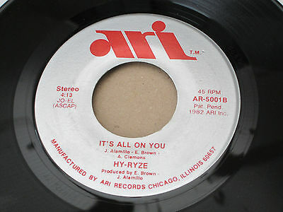"HY-RYZE It's All On You BOOGIE MODERN SOUL Synth 7"" HEAR"