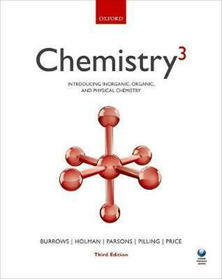 Chemistry(3): Introducing Inorganic, Organic and Physical Chemistry 3rd Edition