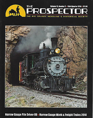 The Prospector: RIO GRANDE Modeling and Historical Society (NEW - 3rd Qtr, 2014)