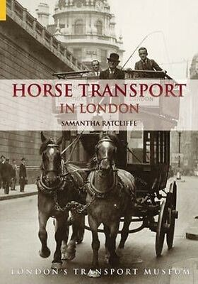 Horse Transport in London by Samantha Ratcliffe Paperback Book (English)