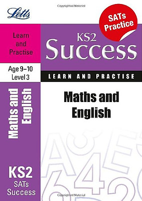 Maths and English Age 9-10 Level 3: Learn and Practise (Letts Key Stage 2 Succes