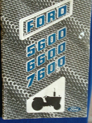 Manual For The Ford Model 5600/6600 And 7600 Tractors  1976