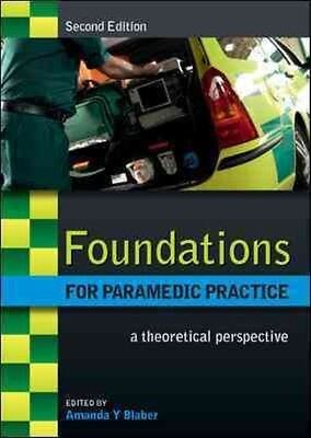 Foundations for Paramedic Practice by Amanda Blaber Paperback Book (English)