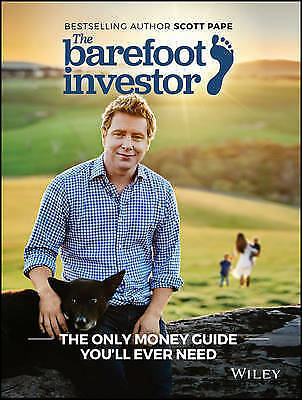 BESTSELLERS - The Barefoot Investor: The Only Money Guide Scott Pape 2018 update