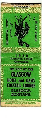 Matchbook Cover !  Glasgow Hotel and Oasis Lounge, Glasgow, Montana !