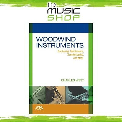 New Woodwind Instruments: Purchasing, Maintenance & Troubleshooting Book
