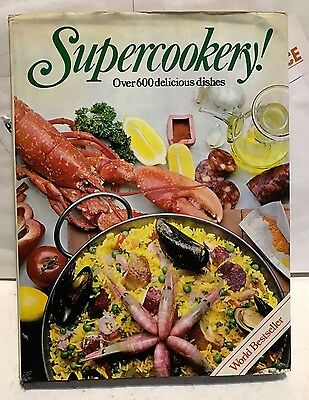 SUPERCOOKERY! Over 600 delicious dishes. World Bestseller. 1978. USED.