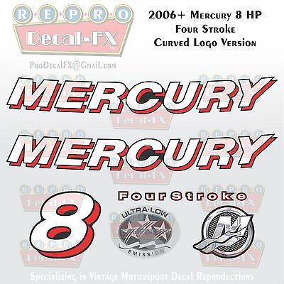 2006+ Mercury 8 HP CRV Curved Logo FourStroke Outboard Repro 6 Piece Decals 4S