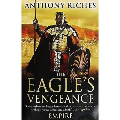 The Eagles Vengeance, Good Condition Book, Anthony Riches, ISBN 9781473624214