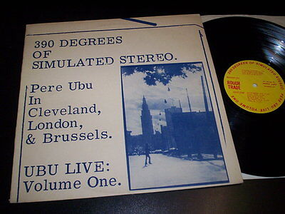 """Pere Ubu """"390 Degrees Of Simulated Stereo. Ubu Live: Volume One"""" LP Rough Trade"""