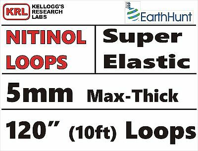 "Max-Thick 5mm WELDED LOOP 120"" SUPER ELASTIC NITINOL Wire Rare Shape Memory"